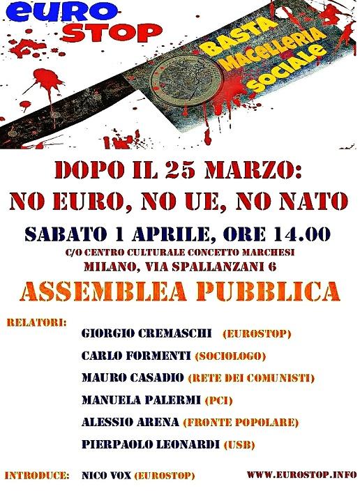 MILANO 1 Aprile: dopo il 25 Marzo No euro No UE No Nato